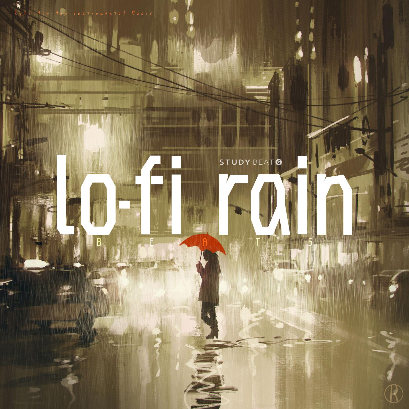 Lo-Fi Rain Beats - Lo-Fi Rain (Lofi Hip Hop Instrumental Music) - Study Beat 6